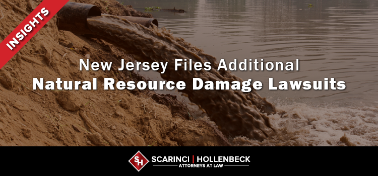 NJ Files Additional Natural Resource Damage Lawsuits