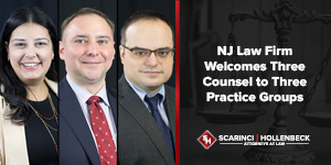 NJ Law Firm Welcomes Three Counsel to Three Practice Groups