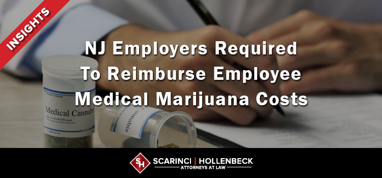 Appellate Division Requires Employer To Reimburse Employee's Medical Marijuana Costs