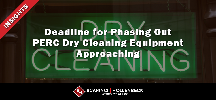 Deadline for Phasing Out PERC Dry Cleaning Equipment Approaching