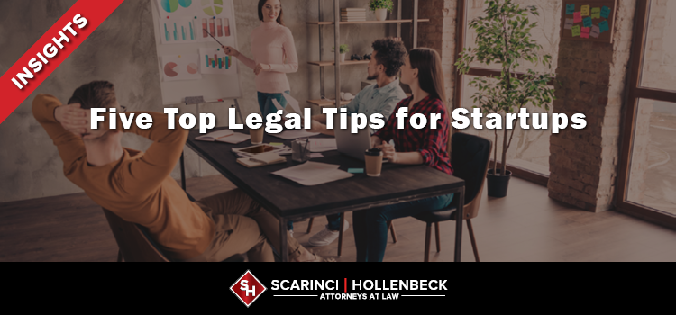 Five Top Legal Tips for Startups