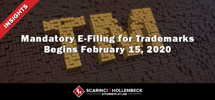 Mandatory E-Filing for Trademarks Begins February 15, 2020