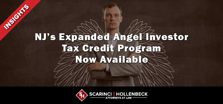 NJ's Expanded Angel Investor Tax Credit Program Now Available