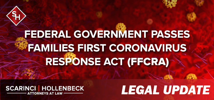 Federal Government Passes Families First Coronavirus Response Act