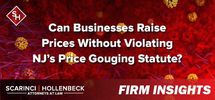 Can Businesses Raise Prices Without Violating NJ's Price Gouging Statute?
