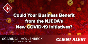 Could Your Business Benefit from the NJEDA's New COVID-19 Initiatives?