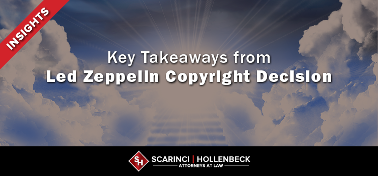 Key Takeaways from Led Zeppelin Copyright Decision