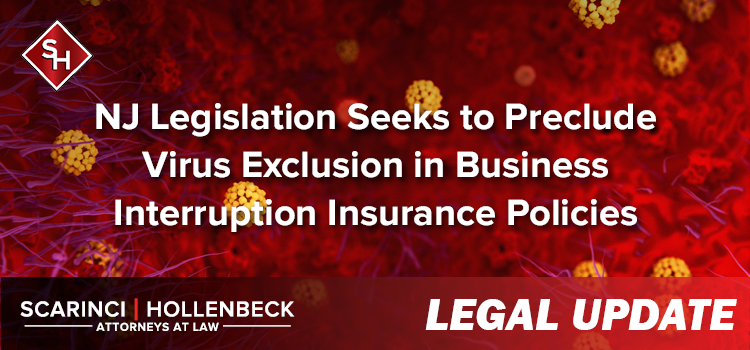 NJ Legislation Seeks to Preclude Virus Exclusion in Business Interruption Insurance Policies