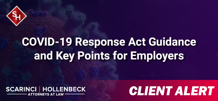COVID-19 Response Act Guidance and Key Points for Employers