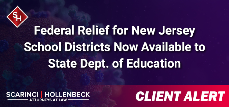 Federal Relief for NJ School Districts Now Available to State Dept. of Education