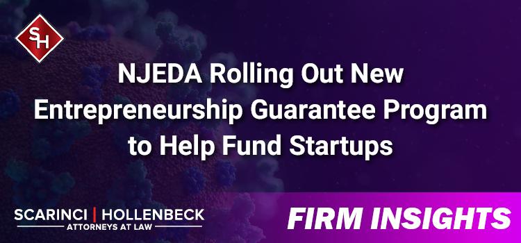 NJEDA Rolling Out New Entrepreneurship Guarantee Program to Help Fund Startups