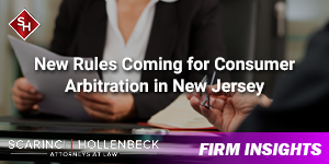 New Rules Coming for Consumer Arbitration in New Jersey
