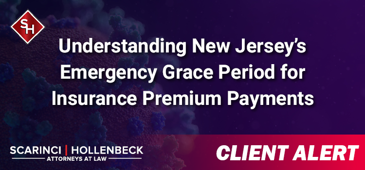 Understanding New Jersey's Emergency Grace Period for Insurance Premium Payments