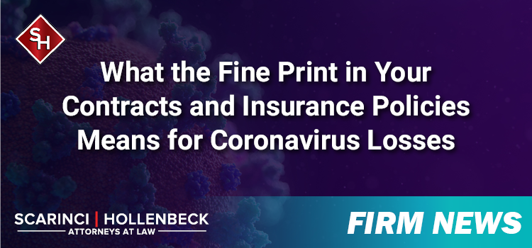 What the Fine Print in Your Contracts and Insurance Policies Means for Coronavirus Losses
