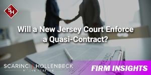 Will a New Jersey Court Enforce a Quasi-Contract?