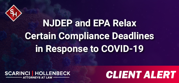 NJDEP and EPA Relax Certain Compliance Deadlines in Response to COVID-19