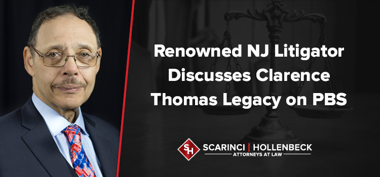 Renowned NJ Litigator to Discuss Clarence Thomas Legacy on PBS