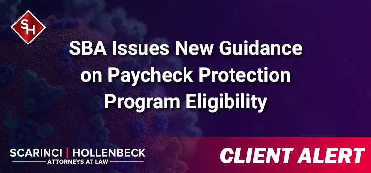 SBA Issues New Guidance on Paycheck Protection Program Eligibility