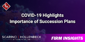 COVID-19 Highlights Importance of Succession Plans