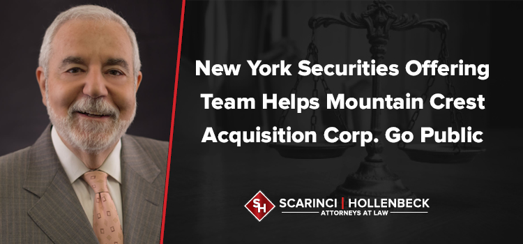 NY Securities Offering Team Helps Mountain Crest Acquisition Corp. Go Public