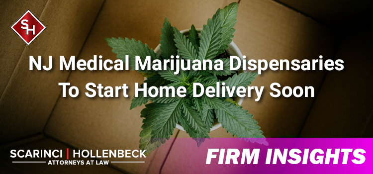 NJ Medical Marijuana Dispensaries To Start Home Delivery Soon