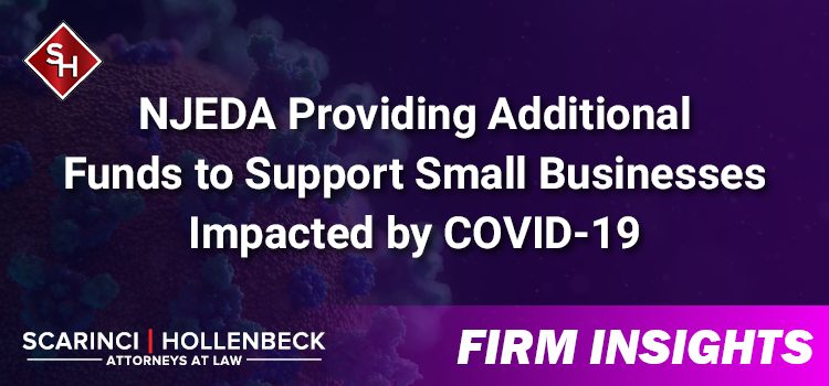 NJEDA Providing Additional Funds to Support Small Businesses Impacted by COVID-19