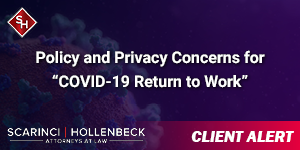 """Policy and Privacy Concerns for """"COVID-19 Return to Work"""""""