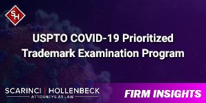 USPTO COVID-19 Prioritized Trademark Examination Program