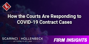 How the Courts Are Responding to COVID-19 Contract Cases