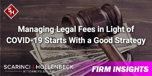 Managing Legal Fees in Light of COVID-19 Starts With a Good Strategy