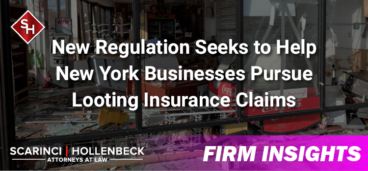 New Regulation Seeks to Help New York Businesses Pursue Looting Insurance Claims