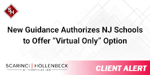 """New Guidance Authorizes New Jersey Schools to Offer """"Virtual Only"""" Option"""