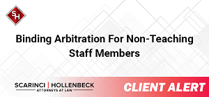 Binding Arbitration for Non-Teaching Staff Members