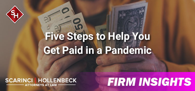 Five Steps to Help You Get Paid in a Pandemic