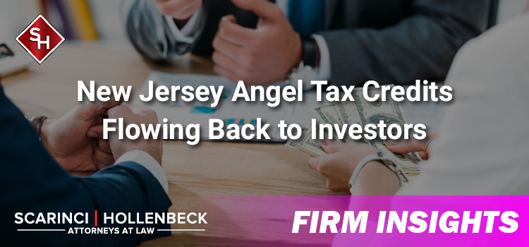 New Jersey Angel Tax Credits Flowing Back to Investors