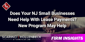 Does Your NJ Small Businesses Need Help With Lease Payments? New Program May Help