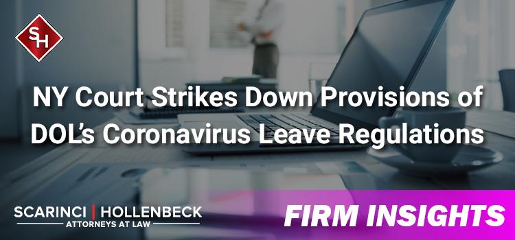 NY Court Strikes Down Provisions of DOL's Coronavirus Leave Regulations