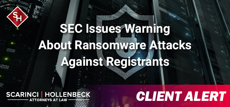 SEC Issues Warning About Ransomware Attacks Against Registrants