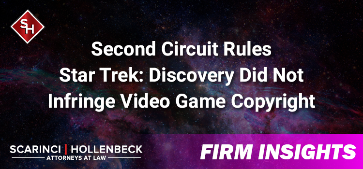 Second Circuit Rules Star Trek: Discovery Did Not Infringe Video Game Copyright