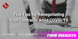 Five Tips for Renegotiating Your Contracts Amid COVID-19