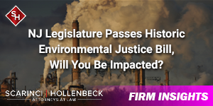 NJ Legislature Passes Historic Environmental Justice Bill, Will You Be Impacted?