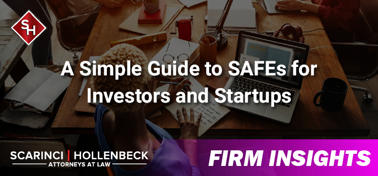 A Simple Guide to SAFEs for Investors and Startups