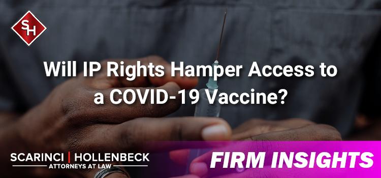 Will IP Rights Hamper Access to a COVID-19 Vaccine?