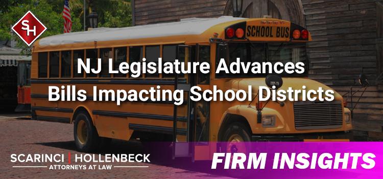 NJ Legislature Advances Bills Impacting School Districts