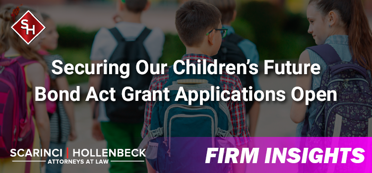 Securing Our Children's Future Bond Act Grant Applications Open