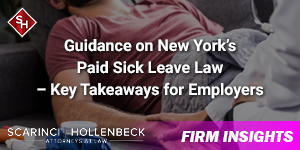 Guidance on New York's Paid Sick Leave Law – Key Takeaways for Employers