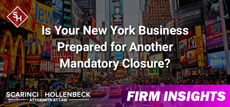 Is Your New York Business Prepared for Another Mandatory Closure?