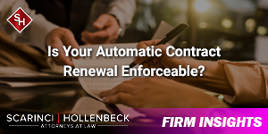 Is Your Automatically Renewable Contract Enforceable?