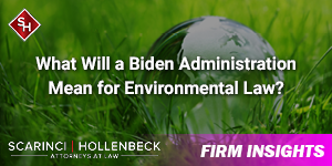 What Will a Biden Administration Mean for Environmental Law?