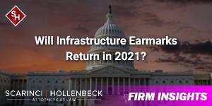 Will Infrastructure Earmarks Return in 2021?